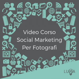 Video Corso Social Marketing Per Fotografi