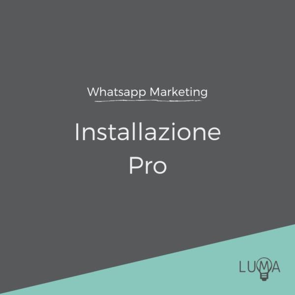 WhatsApp Marketing Installazione Pro